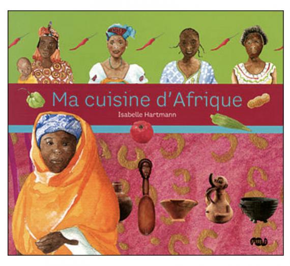 Ma cuisine d'Afrique