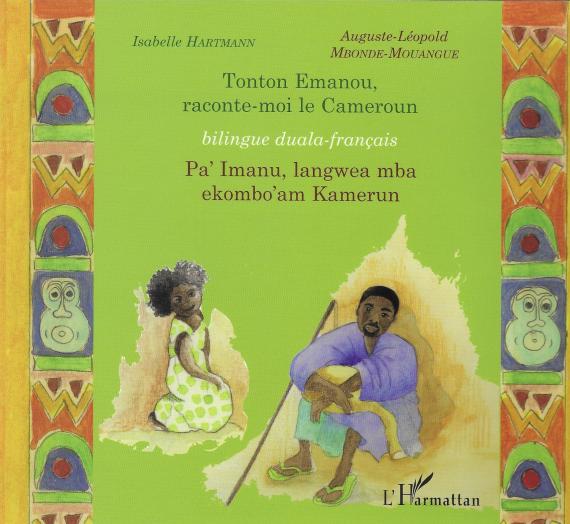 Tonton Emanou, raconte-moi  la Cameroun